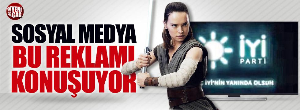 İYİ Parti Star Wars filmine reklam verdi