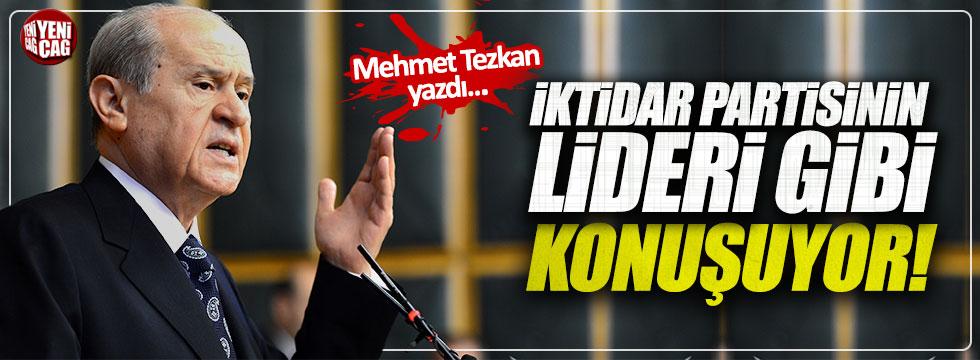 """Mehmet Tezkan: """"Bahçeli,iktidar partisinin lideri gibi konuşuyor"""""""