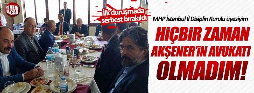"""Yandaş medyanın """"Akşener'in avukatı"""" şeklinde servis ettiği Nuri Polat serbest bırakıldı!"""