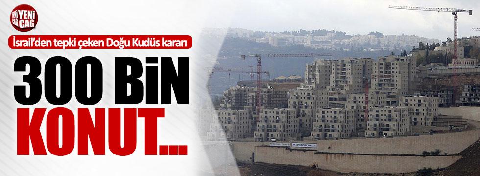 İsrail'den Doğu Kudüs'e yeni konut kararı
