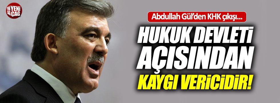 Abdullah Gül'den KHK açıklaması