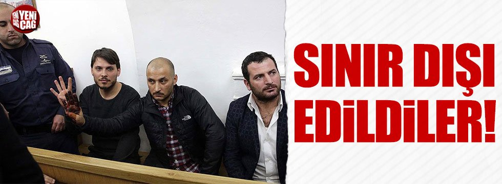 İsrail'de gözaltına alınan 2 Türk sınır dışı edildi