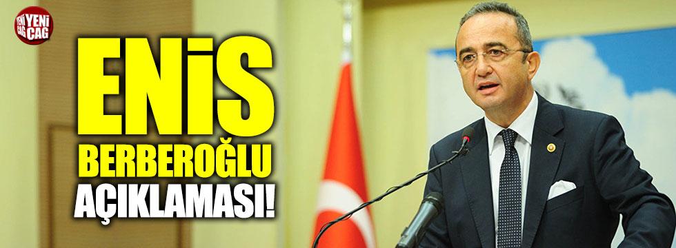 CHP'den 'Enis Berberoğlu' açıklaması