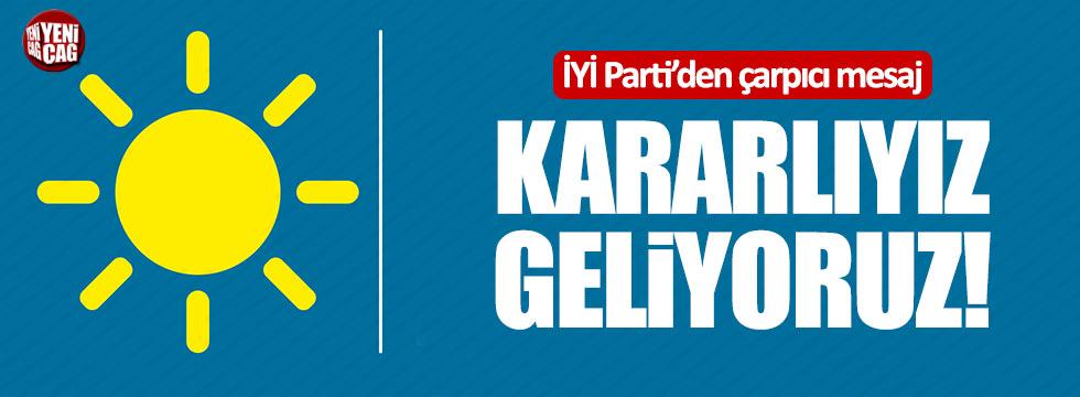 """İYİ Partili Aytun Çıray: """"Kararlıyız, geliyoruz!"""""""