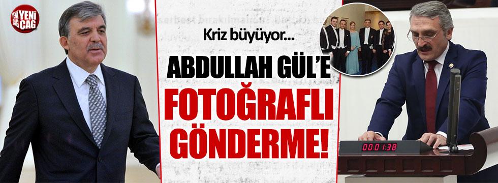 AKP'li Ahmet Hamdi Çamlı'dan Abdullah Gül'e fotoğraflı gönderme