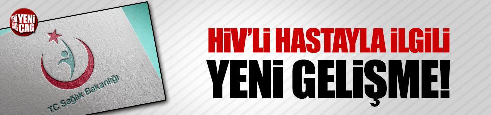 Sağlık Bakanlığı tedavi edilmeyen HIV'li hasta için soruşturma başlattı