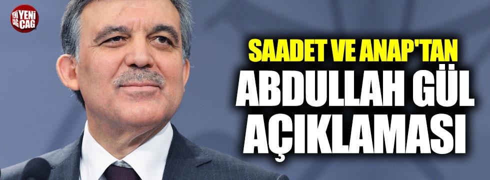 Saadet ve ANAP'tan Abdullah Gül açıklaması