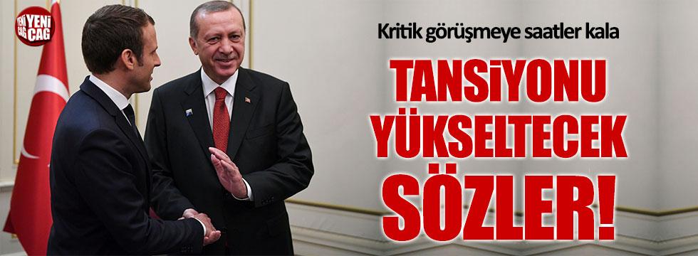 Macron'dan Ankara'yı kızdıracak sözler