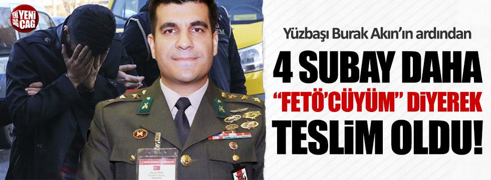 """4 subay daha """"FETÖ'cüyüm"""" diyerek teslim oldu"""