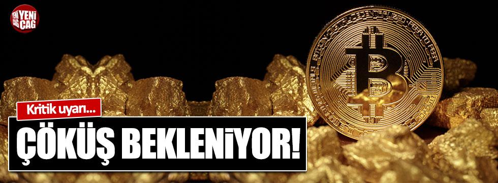 Kritik uyarı...  Bitcoin'de büyük çöküş bekleniyor!