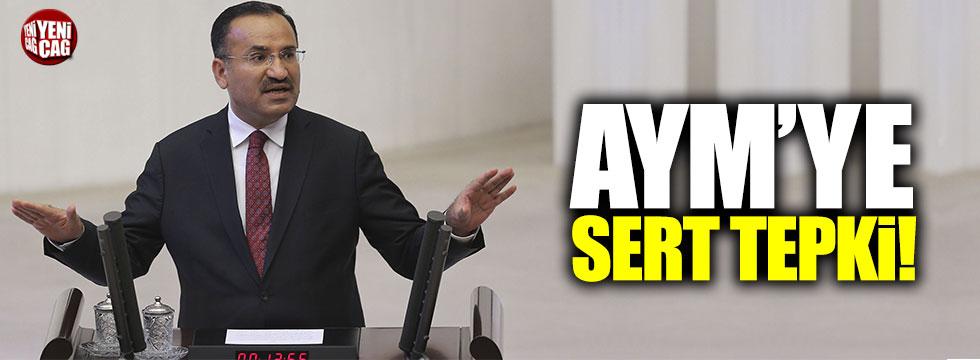 Bozdağ'dan AYM'ye sert tepki!