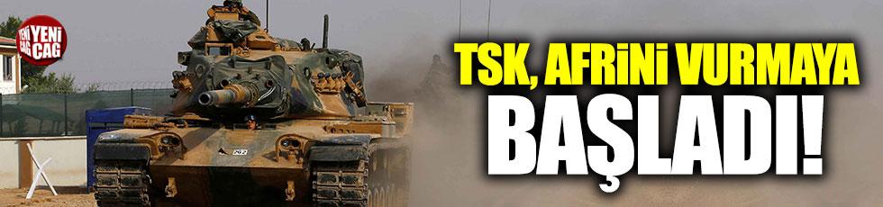 TSK, Afrin'i vurmaya başladı!