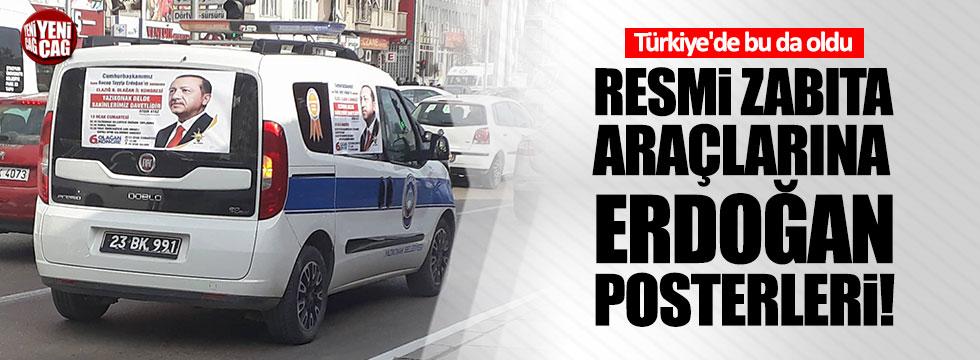 Resmi zabıta araçlarına Erdoğan posteri!