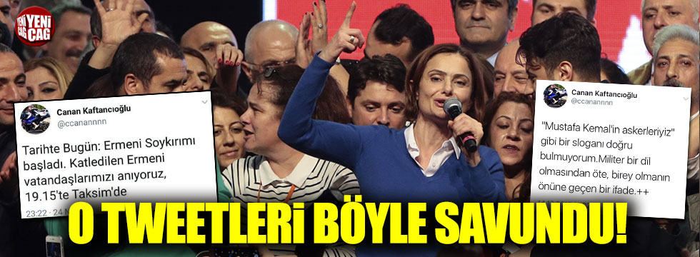 CHP'li Canan Kaftancıoğlu, o tweetleri böyle savundu