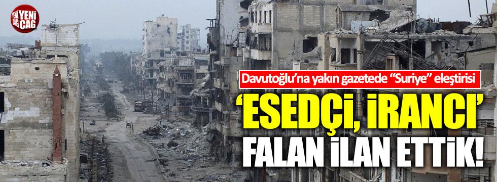 """Karar gazetesi: """"Suriye konusunda uyaranları umursamadık, 'Esedçi, İrancı' ilan ettik"""""""