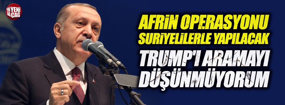 Erdoğan'dan Afrin operasyonu ve Trump açıklaması
