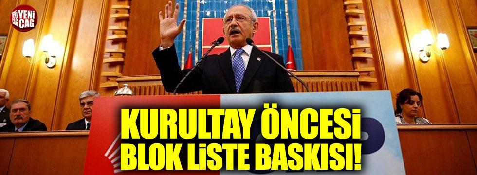 Kılıçdaroğlu'na kurultay öncesi blok liste baskısı