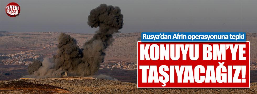 Rusya'dan Afrin operasyonuna tepki