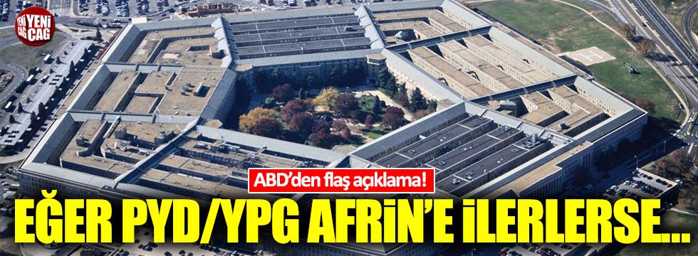 ABD'den flaş açıklama! Eğer PYD/YPG Afrin'e ilerlerse...