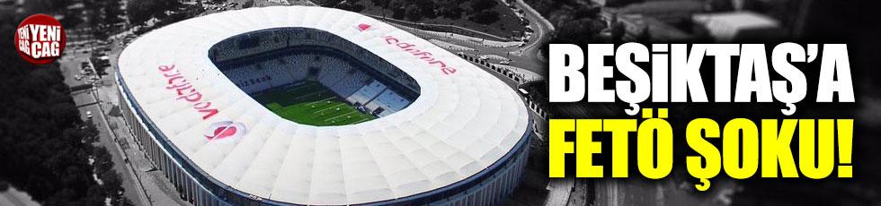 Beşiktaş'a FETÖ şoku
