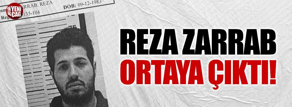 Reza Zarrab ortaya çıktı