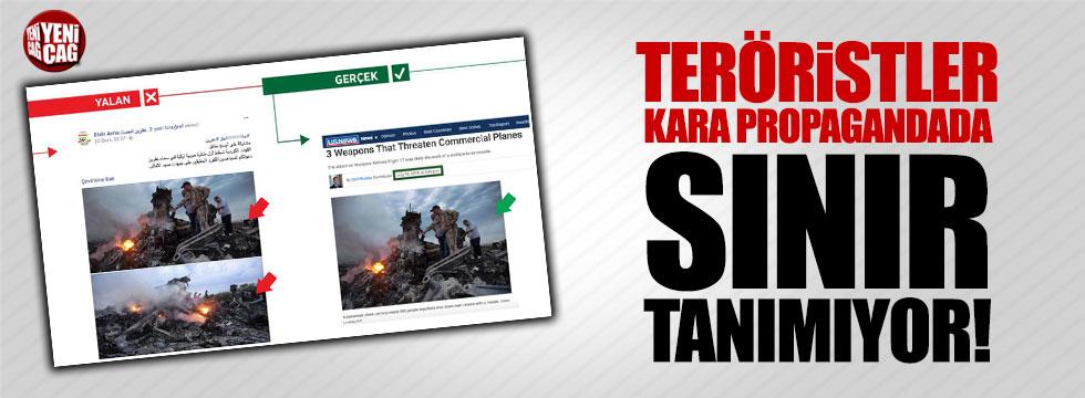 Teröristler kara propagandada sınır tanımıyor!