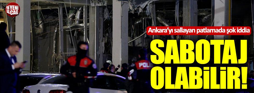 Ankara'daki patlamada sabotaj şüphesi
