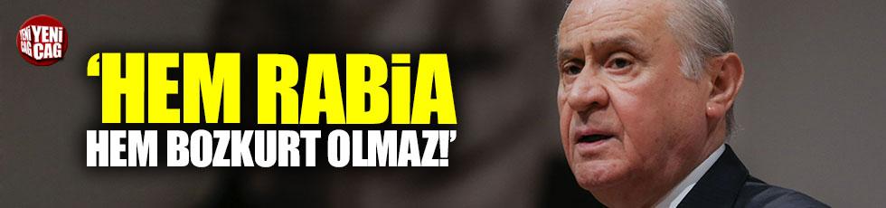 """Bahçeli'den genelge: """"Hem rabia hem bozkurt olmaz"""""""