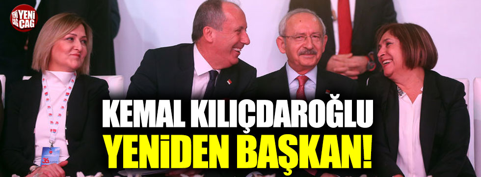 Kemal Kılıçdaroğlu yeniden başkan seçildi!
