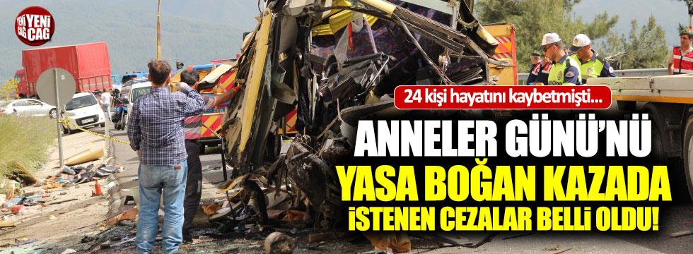 24 kişinin öldüğü kazada istenen cezalar belli oldu