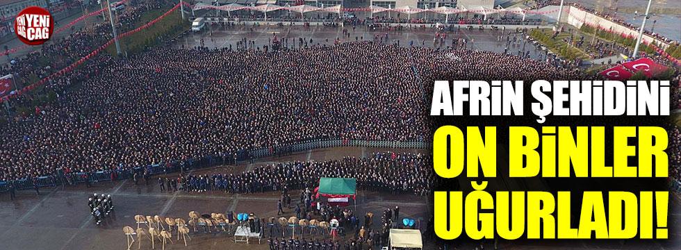 Afrin şehidi Akpınar'ı on binler uğurladı