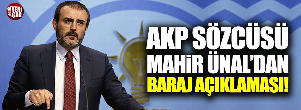 AKP sözcüsü Ünal'dan baraj açıklaması