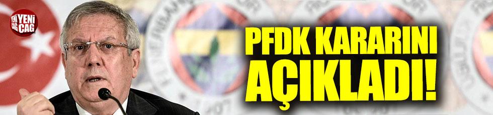 PFDK'dan Aziz Yıldırım ve Fenerbahçe kararı
