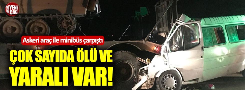 Askeri araçla minibüs çarpıştı