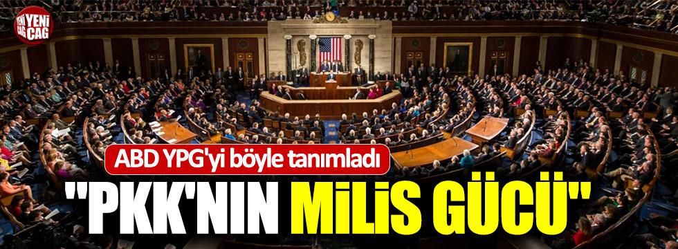 ABD YPG'yi, PKK'nın milis gücü olarak tanımladı