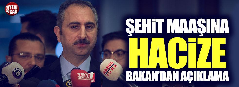 Şehit maaşına hacize Bakan Gül'den açıklama