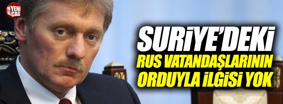 Pevkov: Suriye'deki Rus vatandaşlarının orduyla ilgisi yok