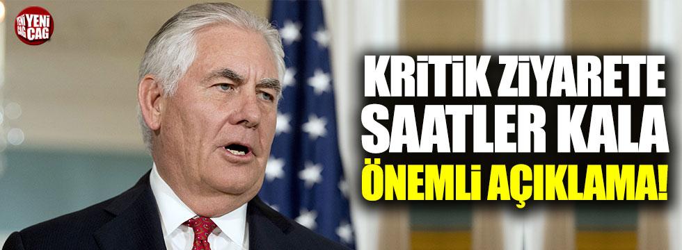 Tillerson'dan Türkiye açıklaması
