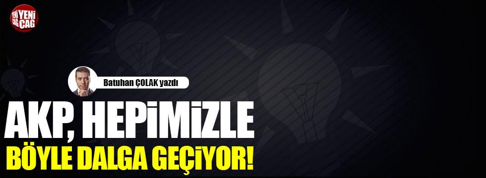 AKP, hepimizle böyle dalga geçiyor!