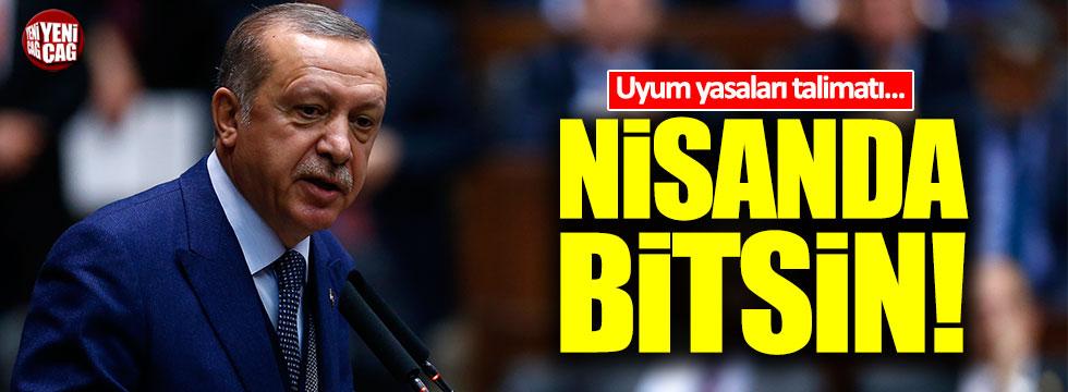 Erdoğan'dan uyum yasaları talimatı!
