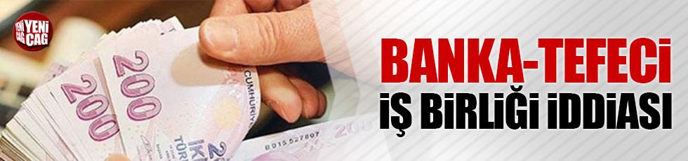 Bankacı - Tefeci işbirliği iddiası