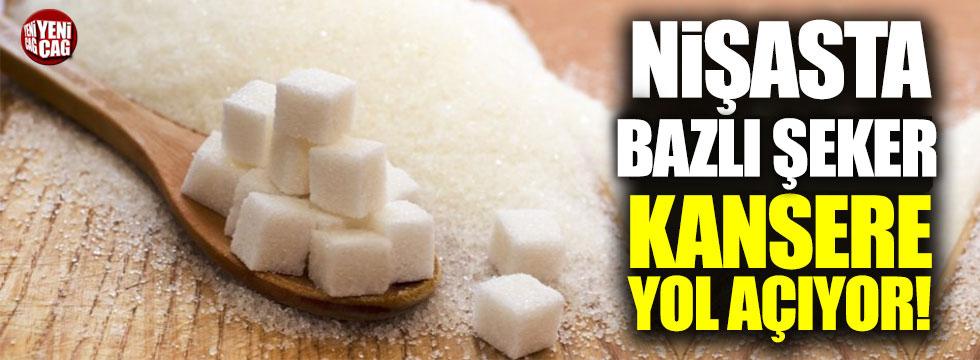 Nişasta bazlı şeker kansere yol açıyor
