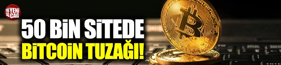 50 bin sitede Bitcoin tuzağı