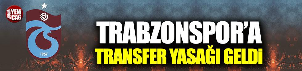 Trabzonspor'a transfer yasağı geldi