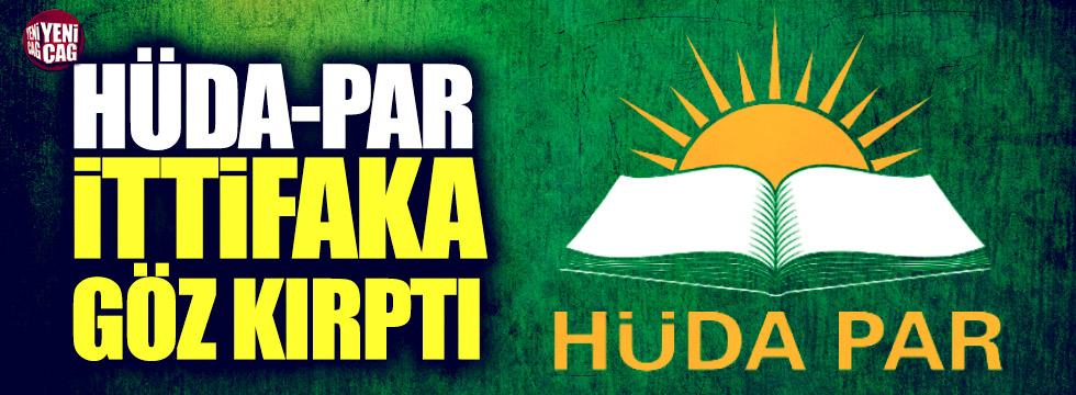 HÜDA-PAR ittifaka göz kırptı