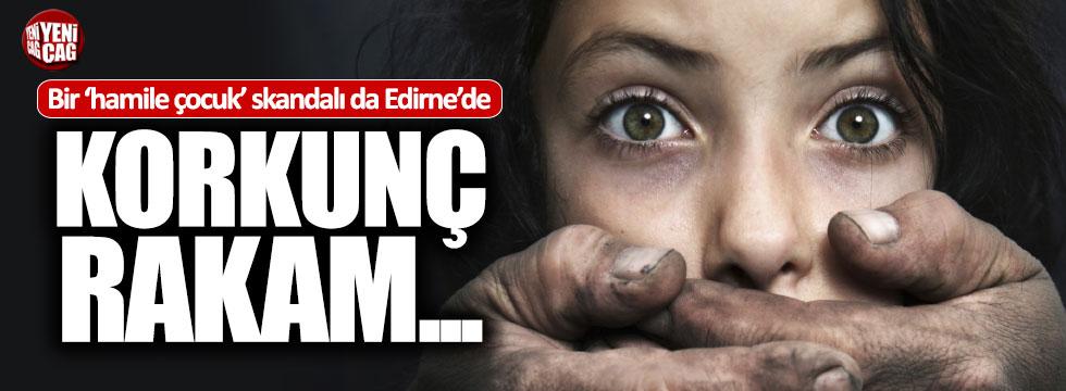 Edirne'de 186 hamile çocuk skandalı