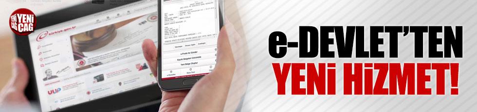 e-Devlet'ten yeni hizmet