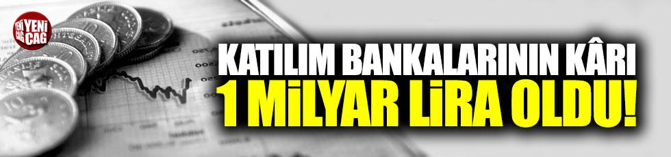 Katılım bankalarının karı 1 milyar oldu