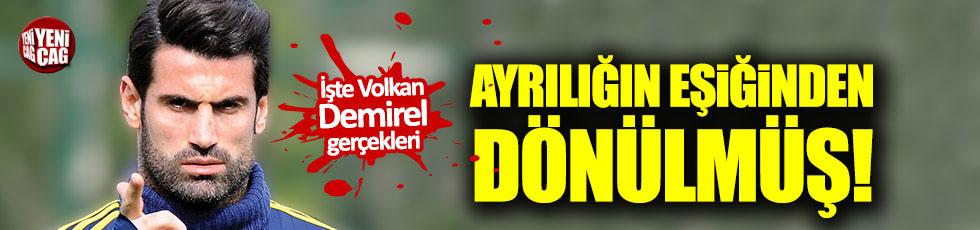 Fenerbahçe'de Volkan Demirel gerçekleri