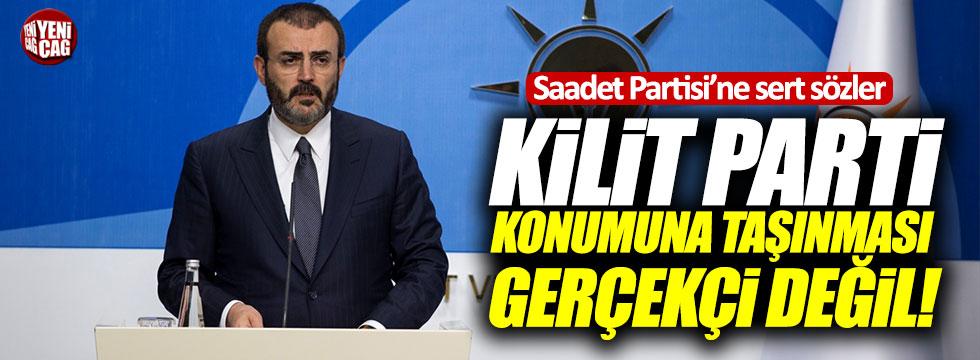 AKP'den Saadet Partisi'ne sert sözler